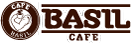 CAFE BASIL | カフェ・バジル